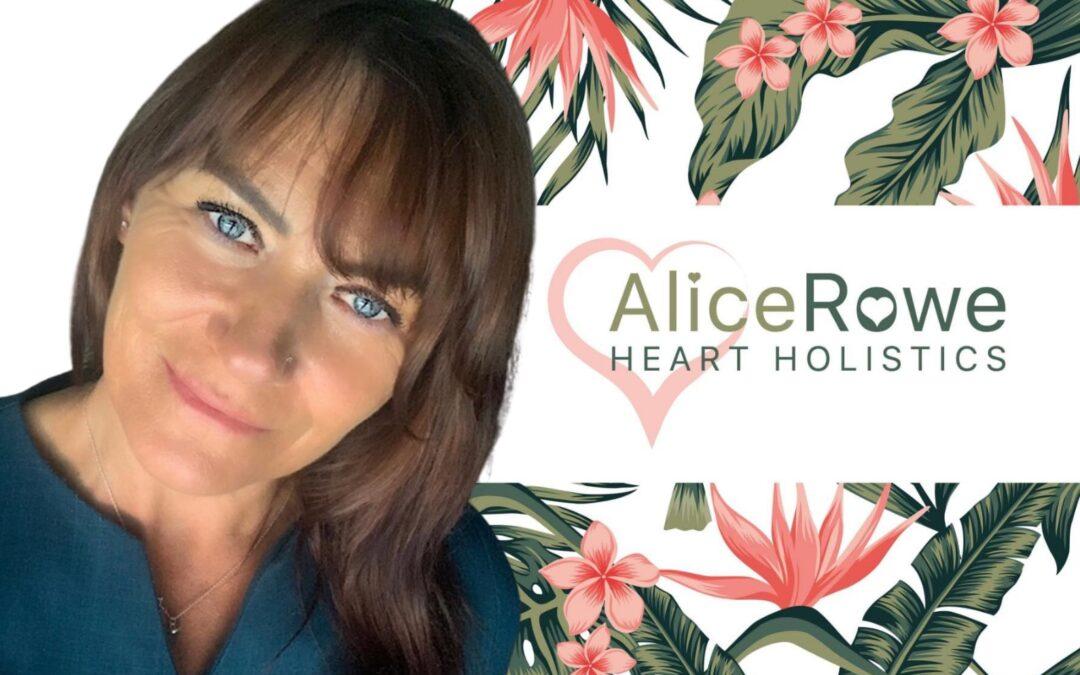 Feature Friday Rewind: Alice Rowe Heart Holistics